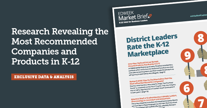 EdWeek Market Brief, Research Revealing the Most Recommended Products in K-12