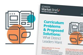 Curriculum Problems & Proposed Solutions, EdWeek Market Brief